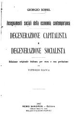 Insegnamenti sociali della economia contemporanea: Degenerazione capitalista e degenerazione socialista