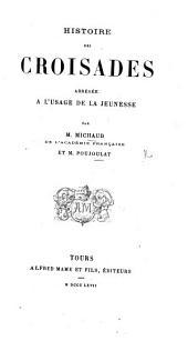 Histoire des Croisades à l'usage de la jeunesse