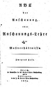 ABC Der Anschauung, Oder, Anschauungs-Lehre Der Massverhältnisse: Band 2
