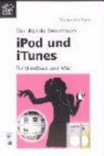 iPod und iTunes f  r Windows und Mac PDF