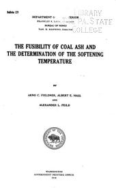 The Fusibility of Coal Ash and the Determination of the Softening Temperature: Issues 129-139