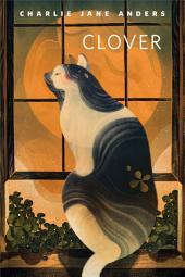 Clover: A Tor.com Original