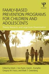 Family Based Prevention Programs for Children and Adolescents PDF