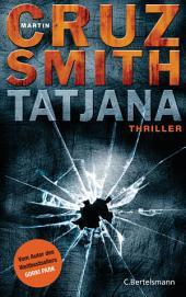 Tatjana: Thriller