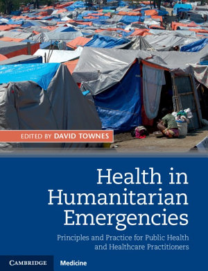 Health in Humanitarian Emergencies