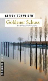 Goldener Schuss: Enzo Denz' erster Fall