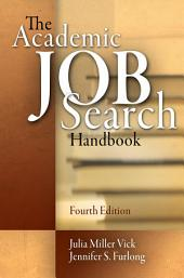 The Academic Job Search Handbook: Edition 4