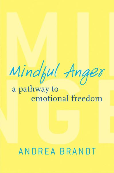 Download Mindful Anger  A Pathway to Emotional Freedom Book