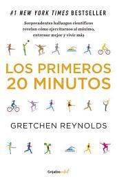 Los primeros 20 minutos (Colección Vital): #1 New York Times Bestseller