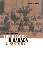 Blacks in Canada: A History
