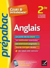 Anglais 2de - Prépabac Cours & entraînement: cours, méthodes et exercices progressifs (seconde)