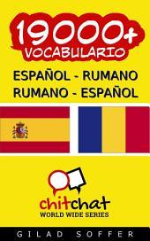 19000+ Español - Rumano Rumano - Español Vocabulario
