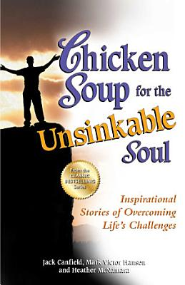 Chicken Soup for the Unsinkable Soul PDF