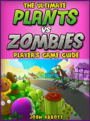 Plants vs Zombies Guide