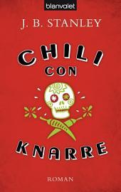 Chili con Knarre: Roman