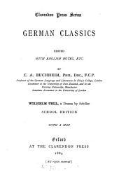 Wilhelm Tell, a drama, ed., with Engl. notes, etc. by C.A. Buchheim. School ed