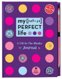 My [Not-So] Perfect Life
