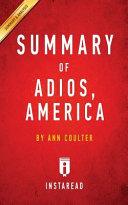 Summary of Adios, America