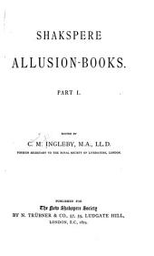 Shakspere Allusion-books: Volume 1
