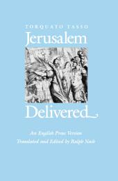 Jerusalem Delivered: An English Prose Version