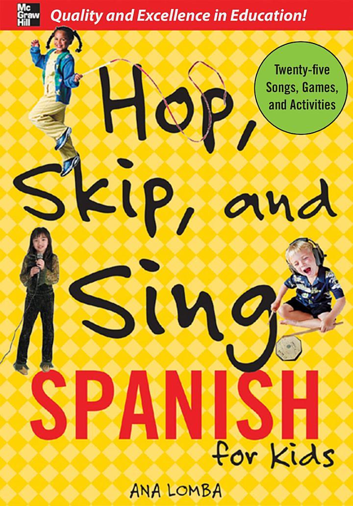 Hop, Skip, and Sing Spanish