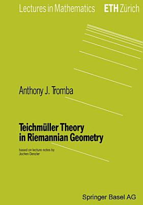 Teichm  ller Theory in Riemannian Geometry