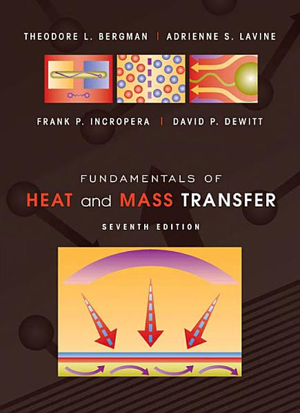 Fundamentals of Heat and Mass Transfer, 7th Edition