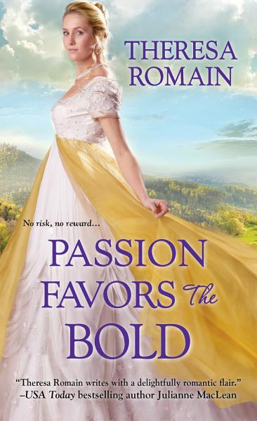 Download Passion Favors the Bold Book