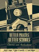 Better Policies, Better Schools
