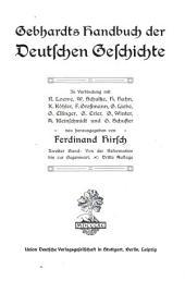 Gebhardts Handbuch der deutschen geschichte: in verbindung mit R. Loewe, W. Schultze, H. Hahn, K. Köhler, F. Grossman, G. Liebe, G. Ellinger, G. Erler, G. Winter, A. Kleinschmidt und G. Schuster, Band 2