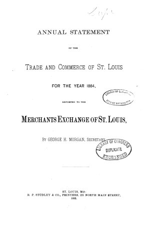 Annual Statement of the Trade and Commerce of St  Louis