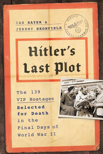 Download Hitler s Last Plot Book