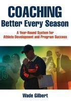 Coaching Better Every Season PDF