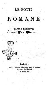 Le notti romane. Parte prima [-seconda]: Al sepolcro de' Scipioni, Volume 1