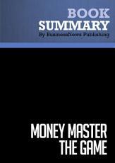 Summary  MONEY Master the Game PDF