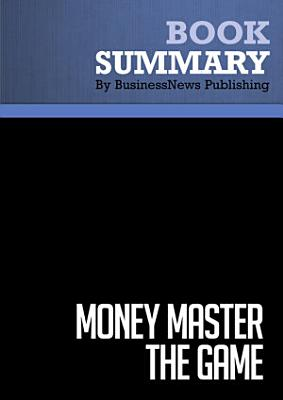 Summary  MONEY Master the Game PDF