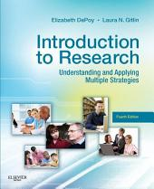 Introduction to Research: Understanding and Applying Multiple Strategies, Edition 4
