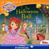 Sofia the First: The Halloween Ball: A Disney Read Along