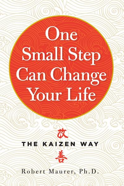 Download One Small Step Can Change Your Life Book
