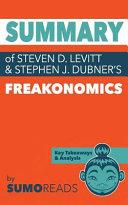 Summary of of Steven D  Levitt   Stephen J  Dubner s Freakonomics