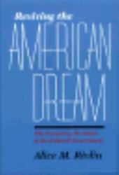 Reviving the American Dream: The Economy, the States, and the Federal Government