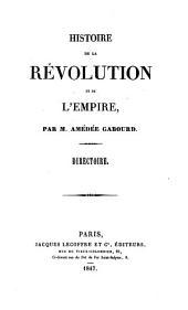 Histoire de la rèvolution et de l'empire: Directoire, Volume5
