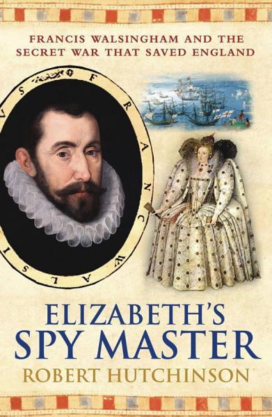 Download Elizabeth s Spymaster Book