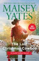 The Last Christmas Cowboy the Last Christmas Cowboy Cowboy Christmas Blues