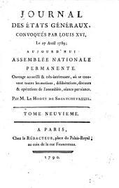 Journal des Et́ats généraux, convoqués par Louis XVI.: Volume9