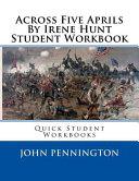Across Five Aprils by Irene Hunt Student Workbook PDF