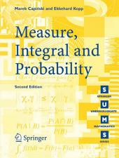 Measure, Integral and Probability: Edition 2