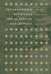 Programmable Networks for IP Service Deployment