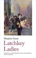 Latchkey Ladies