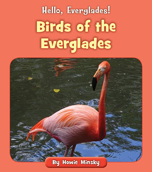 Download Birds of the Everglades Book